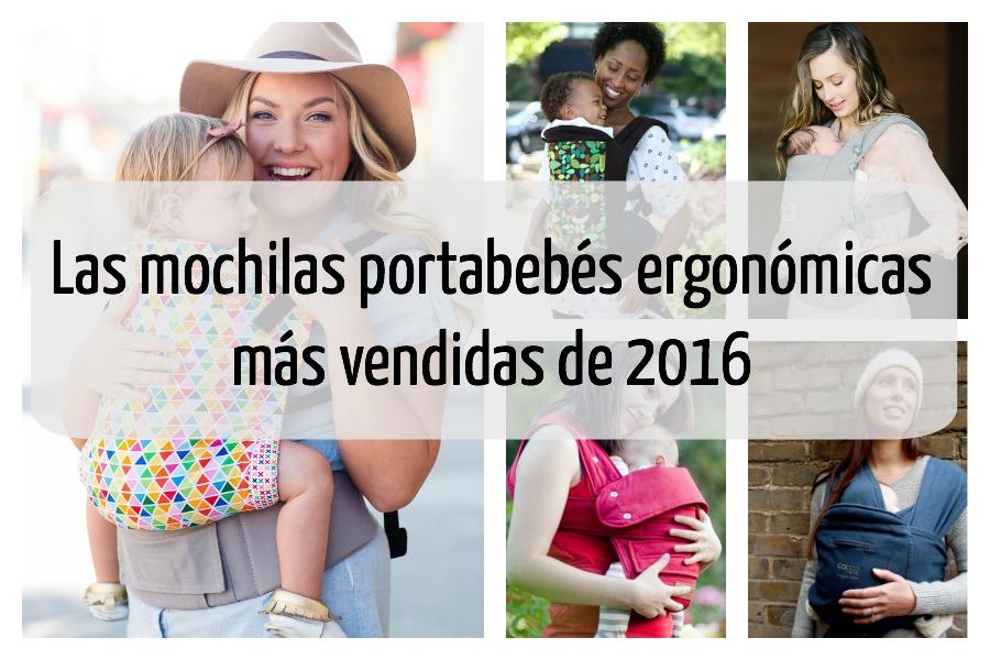Las mochilas portabebés ergonómicas más vendidas de 2016