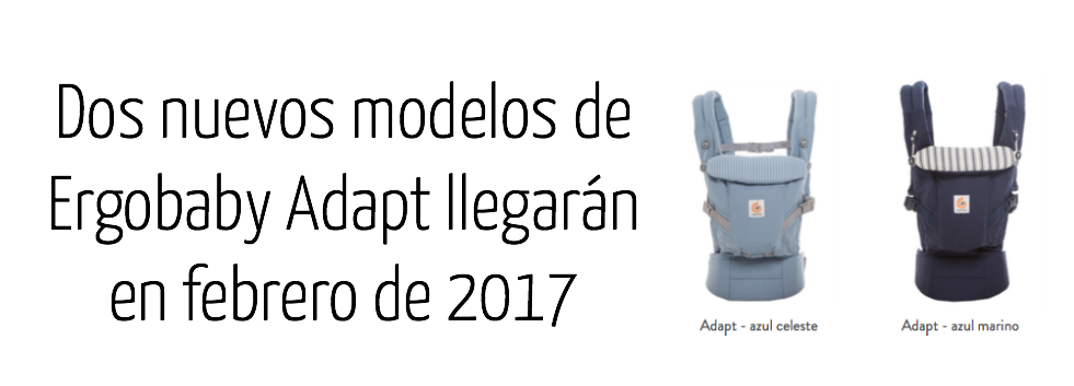 Nuevos modelos Ergobaby Adapt llegarán en febrero de 2017